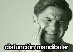 tratar-la-disfunción-mandibular-en-alicante