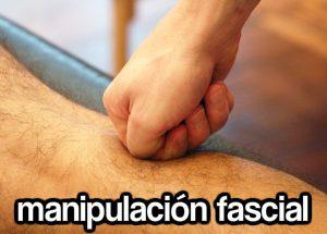 qué es la manipulación fascial